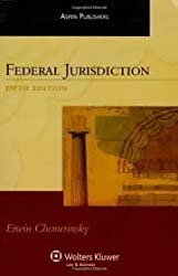Federal Jurisdiction, (Aspen Treatise) 5th (fifth) edition