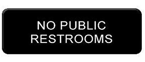 """ NO PUBLIC RESTROOMS "" sign door signs business restaurant office warning plastic commercial cafe bathroom"