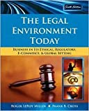 img - for The Legal Environment Today 6th (sixth) edition Text Only book / textbook / text book