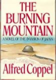 The Burning Mountain: A Novel of the Invasion of Japan