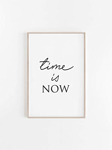 Quotes,Prints,Digital Download,Printable Art,Quote Prints,Time is Now,Black and White Prints,Dorm Decor,Home Decor,Wall Art,Quotes Wall Art