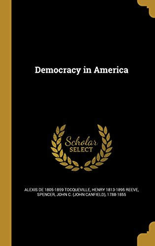 Democracy in America  [Tocqueville, Alexis De 1805-1859] (Tapa Dura)
