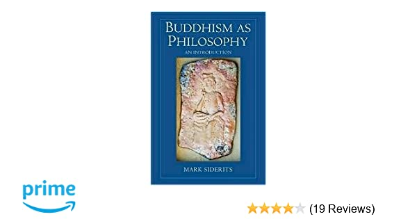 Buddhism as philosophy mark siderits online dating