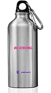 ideal for sports like biking,walking and hiking. ADROMICS Motivational Be Strong 24 Oz Light Weight Aluminum Water Bottle with Carabiner Clip and screw lid