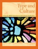 Type and Culture: Using the Mbti Instrument in International Applications (Type Practioner Series)