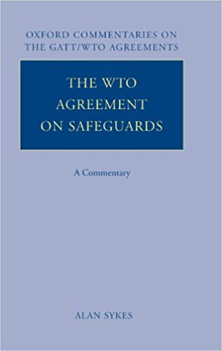 The Wto Agreement On Safeguards A Commentary Oxford Commentaries