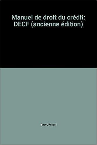 Livre gratuits Manuel de droit du crédit: DECF (ancienne édition) pdf ebook