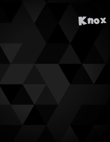 Read Online Knox: 110 Pages 8.5x11 Inches Black Shape Design Journal Name Lettering, Journal Composition Notebook for All PDF