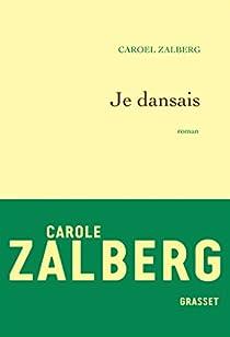 Je dansais par Zalberg