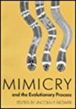 Mimicry and the Evolutionary Process, , 0226076083