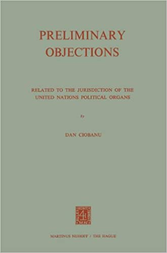 Preliminary Objections: Related to the Jurisdiction of the United Nations Political Organs