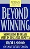 Beyond Winning: Negotiating to Create Value in Deals and Disputes by Robert H. Mnookin (April 15 2004)