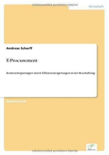 E-Procurement: Kosteneinsparungen durch Effizienzsteigerungen in der Beschaffung