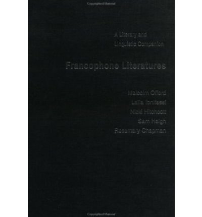 Download [(The Francophone Literatures: A Literary and Linguistic Companion)] [Author: M. H. Offord] published on (June, 2001) pdf