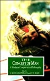 The Concept of Man : A Study in Comparative Philosophy, S. Radhakrishnan, 8172231466