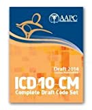 2014 ICD-10-CM Modification Draft Code Set, Aapc, 1626880816