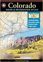 Colorado Road and Recreation Atlas (Benchmark Atlas)