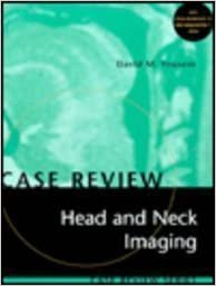 Case Review: Head and Neck Imaging