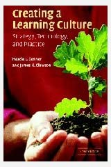 Creating a Learning Culture: Strategy, Technology, and Practice Paperback