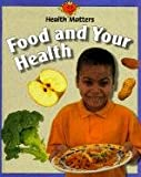 Food and Your Health, Jillian Powell, 0817249257