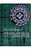 Anthology of Spanish-American Literature, Englekirk, John E., 0130387940