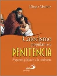 Catecismo popular de la penitencia (Spanish Edition)
