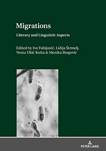 Migrations: Literary and Linguistic Aspects ()