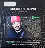 STARBUCKS 2017 LIMITED ED SPOTIFY CHARITY GIFT CARD - CHANCE THE RAPPER