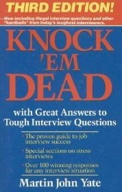 Knock'em Dead: With Great Answers to Tough Interview Questions