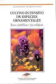 Cueltivo Intensivo Especies Ornamentales (Spanish Edition) A. Di Benedetto