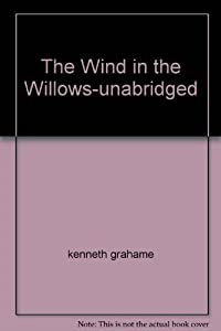 Unknown Binding The Wind in the Willows-unabridged Book
