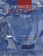 Read Online Macro Economy Today (13th, 12) by Schiller, Bradley - Hill, Cynthia - Wall, Sherri [Paperback (2012)] ebook