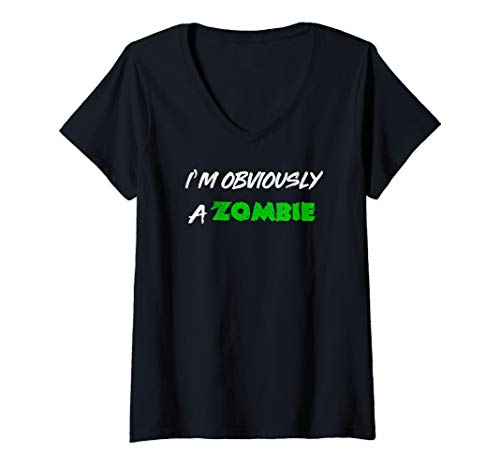 Womens I'm Obviously A Zombie Halloween Costume Shirt V-Neck T-Shirt
