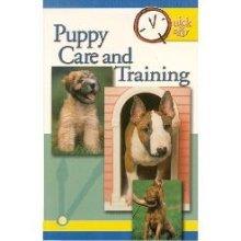 Quick & Easy Puppy Care & Training