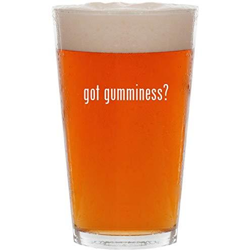 (got gumminess? - 16oz Pint Beer Glass)