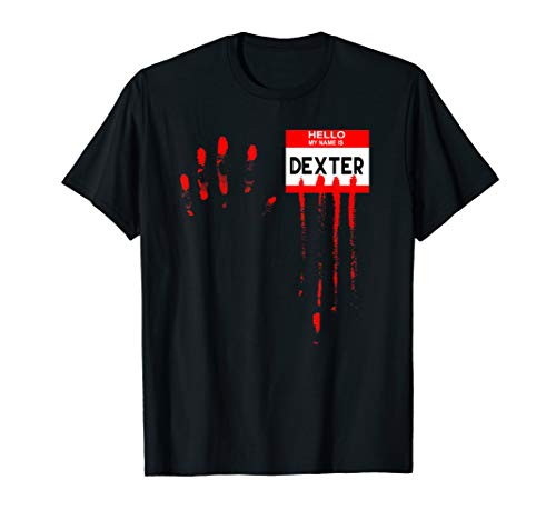 Hello My Name Is...Dexter Halloween Scary Horror Movie T-Shirt