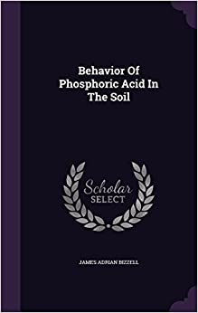 Behavior Of Phosphoric Acid In The Soil
