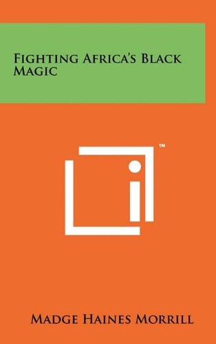 Download Fighting Africa's Black Magic PDF