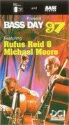 Bass Day 97: Featuring Rufus Reid & Mic (Mic Vhs)