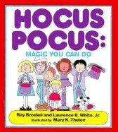 Hocus Pocus: Magic You Can Do (Pocus Magic Hocus)