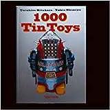 1000 Tin Toys by