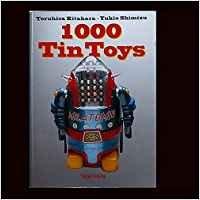 1000 Tin Toys by Teruhisa Kitahara