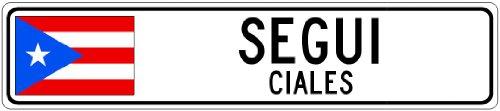 SEGUI, CIALES - Puerto Rico Flag Aluminum City Sign - 9 x 36 Inches