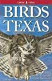 Birds of Texas, Gregory Kennedy and Keith A. Arnold, 9768200189