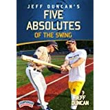 Jeff Duncan's Five Absolutes of The Swing