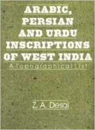 Arabic, Persian and Urdu inscriptions of West India: A