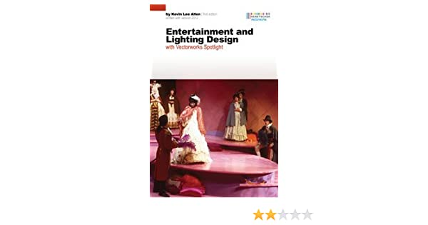Entertainment and lighting design with vectorworks spotlight