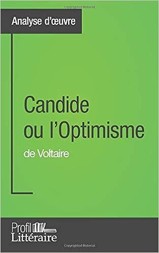 Candide Ou L'optimisme De Voltaire por Alix Defays Gratis