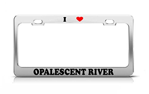 - I HEART OPALESCENT RIVER New York Rivers Metal Tag License Plate Frame