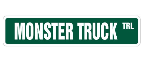 MONSTER TRUCK Street Sign big lift kit pickup redneck novelty road (Monster Sign)